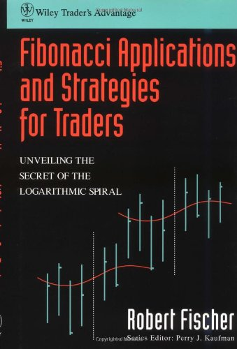 Fibonacci Applications and Strategies for Traders  1st 1993 9780471585206 Front Cover