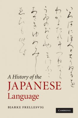 History of the Japanese Language   2010 9780521653206 Front Cover