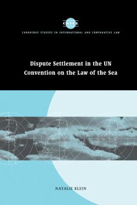 Dispute Settlement in the UN Convention on the Law of the Sea   2004 9780521835206 Front Cover
