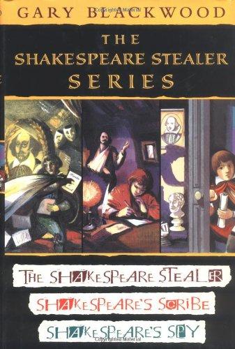 Shakespeare Stealer Series The Shakespeare Stealer - Shakespeare's Scribe - Shakespeare's Spy N/A edition cover