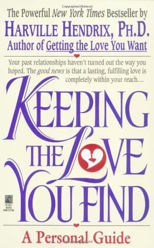 Keeping the Love You Find A Personal Guide  1993 (Reprint) edition cover