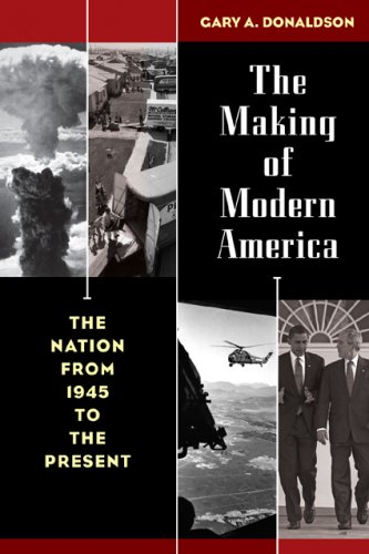 Making of Modern America The Nation from 1945 to the Present  2009 edition cover