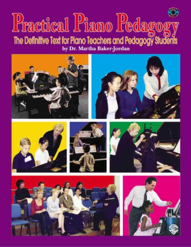 Practical Piano Pedagogy The Definitive Text for Piano Teachers and Pedagogy Students, Book and CD-ROM  2004 edition cover