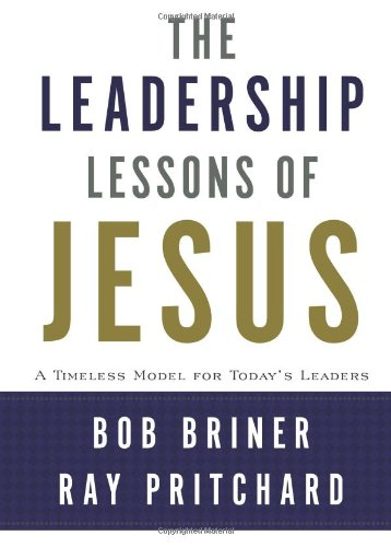 Leadership Lessons of Jesus A Timeless Model for Today's Leaders  2008 edition cover