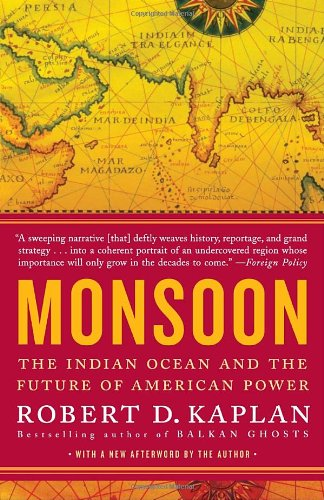 Monsoon The Indian Ocean and the Future of American Power  2011 edition cover