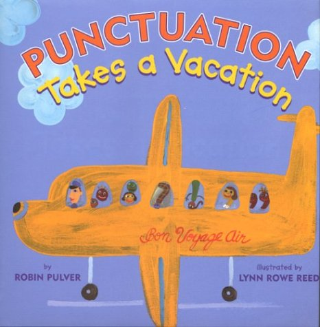 Punctuation Takes a Vacation  Reprint edition cover