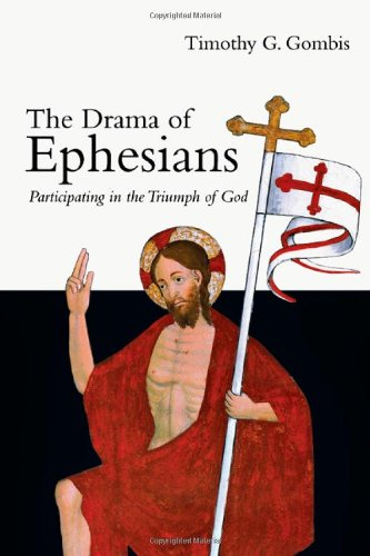 Drama of Ephesians Participating in the Triumph of God  2010 edition cover