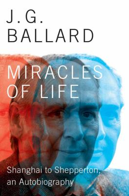 Miracles of Life Shanghai to Shepperton, an Autobiography  2013 9780871404206 Front Cover