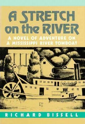 Stretch on the River  Reprint  9780873512206 Front Cover