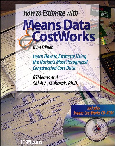 How to Estimate with Means Data and Costworks Learn How to Estimate Using the Nation's Most Recognized Construction Cost Data 3rd 2006 edition cover