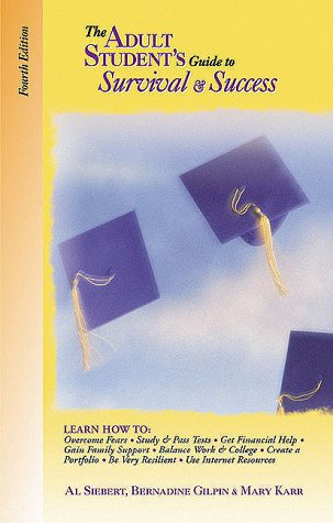 Adult Student's Guide to Survival and Success  4th 2000 9780944227206 Front Cover