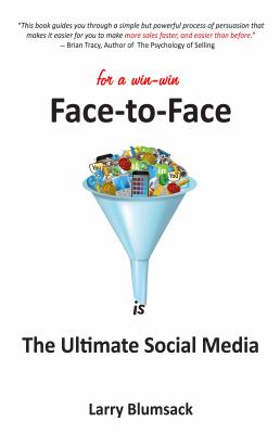 Face-to-Face Is the Ultimate Social Media  2010 9780982988206 Front Cover