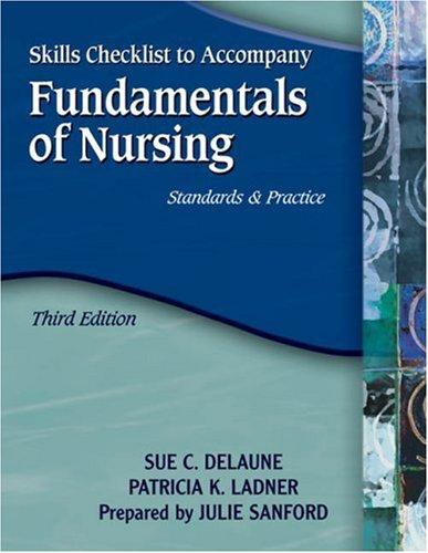 Fundamentals of Nursing, 3E: Skills Checklist  3rd 2006 edition cover