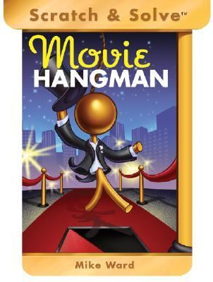 Scratch and Solve Movie Hangman  N/A 9781402737206 Front Cover