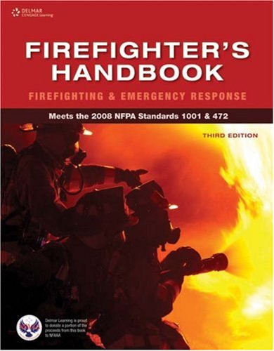 Firefighter's Handbook Firefighting and Emergency Response 3rd 2008 (Revised) edition cover