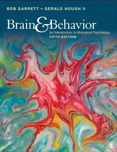 Brain and Behavior An Introduction to Biological Psychology 5th 2018 9781506349206 Front Cover