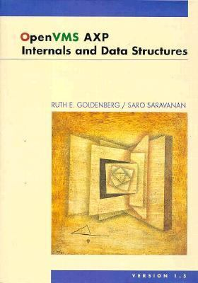 Open VMS AXP Internals and Data Structures Version 1.5 N/A 9781555581206 Front Cover