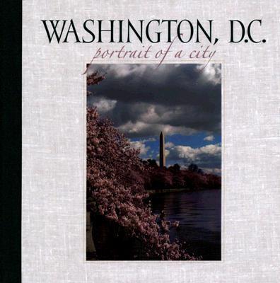 Washington, D. C. Portrait of a City  2006 9781558689206 Front Cover
