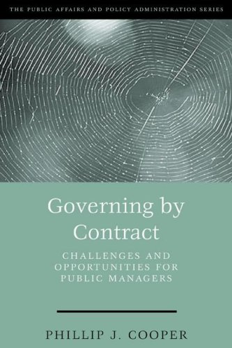 Governing by Contract Challenges and Opportunities for Public Managers  2002 (Revised) edition cover