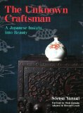 Unknown Craftsman A Japanese Insight into Beauty  2013 edition cover