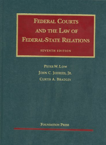 Federal Courts and the Law of Federal-State Relations  7th 2011 (Revised) edition cover