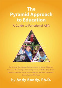 Pyramid Approach to Education A Guide to Functional ABA 2nd (Revised) edition cover