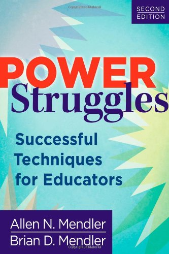 Power Struggles Successful Techniques for Educators, Second Edition 2nd 2012 edition cover