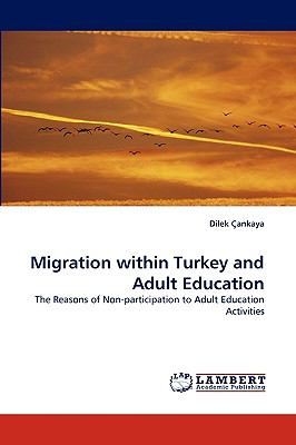 Migration Within Turkey and Adult Education N/A 9783838352206 Front Cover