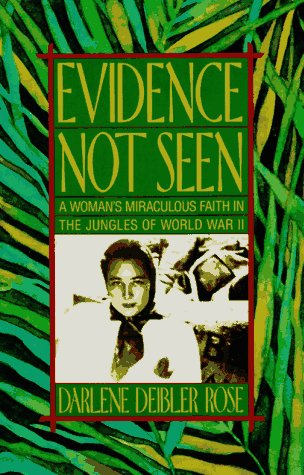 Evidence Not Seen A Woman's Miraculous Faith in the Jungles of World War II  2003 (Reprint) edition cover