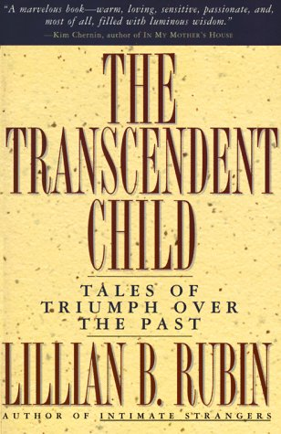 Transcendent Child Tales of Triumph over the Past N/A edition cover