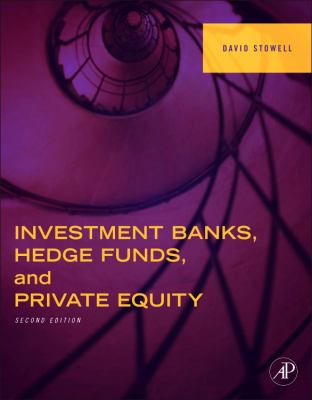 Investment Banks, Hedge Funds, and Private Equity  2nd 2012 edition cover
