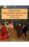 Through Time and Culture Introductory Readings in Philosophy  1994 edition cover