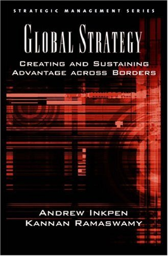 Global Strategy Creating and Sustaining Advantage Across Borders  2006 edition cover