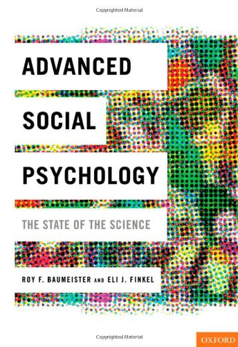 Advanced Social Psychology The State of the Science  2010 edition cover