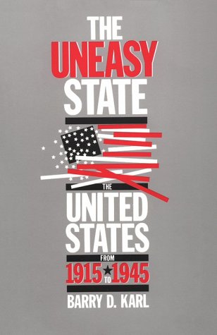 Uneasy State The United States from 1915 to 1945 Reprint edition cover