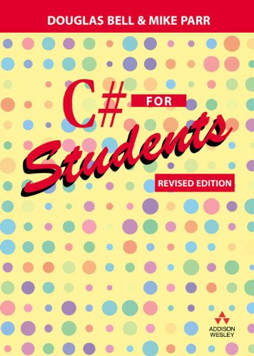 C# for Students Revised Edition  2009 9780273728207 Front Cover
