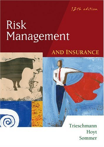 Risk Management and Insurance 12th 2005 (Revised) edition cover