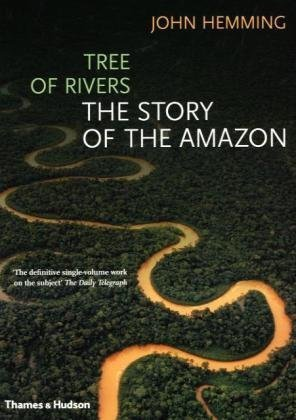 Tree of Rivers The Story of the Amazon  2009 edition cover