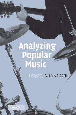 Analyzing Popular Music   2003 9780521771207 Front Cover