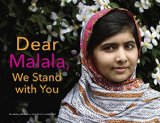 Dear Malala, We Stand with You   2015 9780553521207 Front Cover