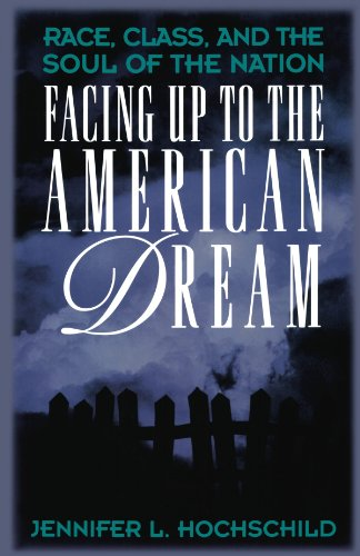Facing up to the American Dream Race, Class, and the Soul of the Nation  1996 (Revised) edition cover