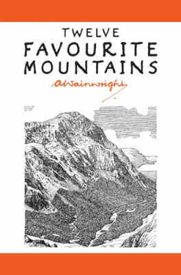 Twelve Favourite Mountains (Pictorial Guides to the Lakeland Fells) N/A edition cover