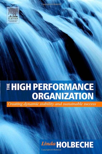 High Performance Organization Creating Dynamic Stability and Sustainable Success  2005 edition cover