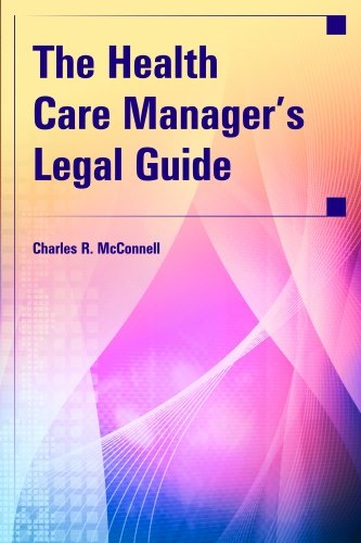 Health Care Manager's Legal Guide   2011 (Revised) edition cover