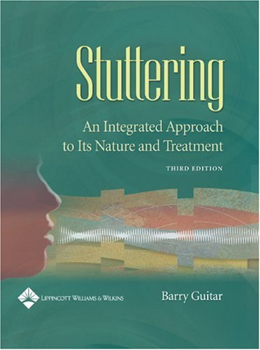 Stuttering An Integrated Approach to Its Nature and Treatment 3rd 2006 (Revised) edition cover