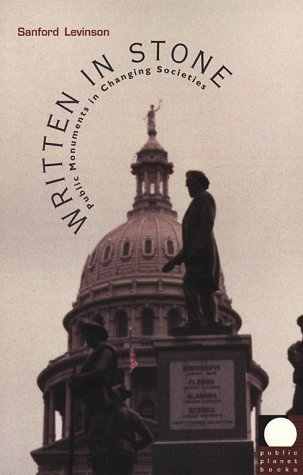 Written in Stone Public Monuments in Changing Societies  1998 edition cover