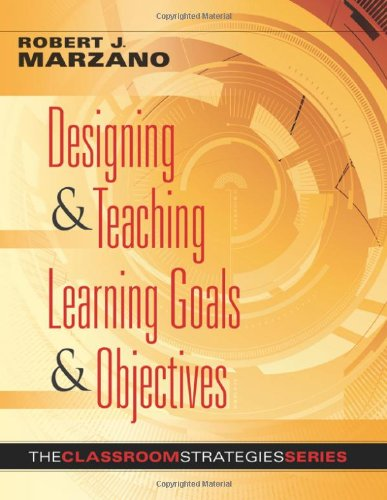 Designing and Teaching Learning Goals and Objectives   2009 edition cover