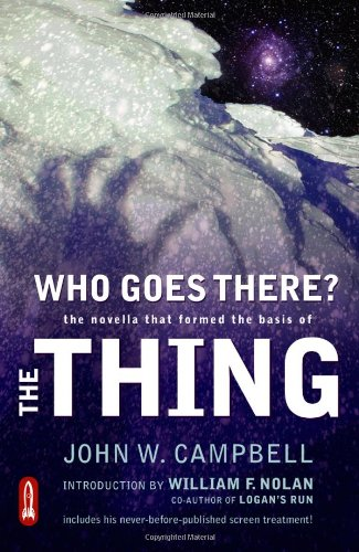 Who Goes There? The Novella That Formed the Basis of the THING  2013 edition cover