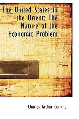United States in the Orient : The Nature of the Economic Problem  2009 edition cover