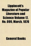 Lippincott's Magazine of Popular Literature and Science Volume 17, No 099, March 1876  N/A edition cover